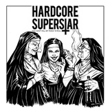 Hardcore Superstar - You Can't Kill My Rock 'n Roll (Vinyl)