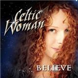 Celtic Woman - Believe (CD+DVD)