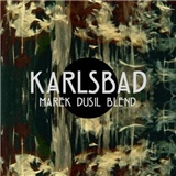 Marek Dusil Blend - Karlsbad