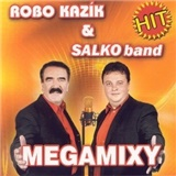 Robo Kazík - 13. MEGAMIXY [KAZIK & SALCO band]