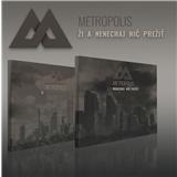 Metropolis - Ži a nenechaj nič prežiť (2CD)