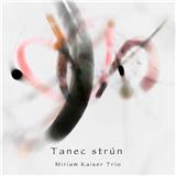 Kaiser Miriam Trio - Tanec strún