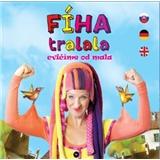 Fíha Tralala - Cvičíme od mala  (rozšírená verzia o anglický a nemecký jazyk)