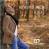 Norbert Pompa - Rodný môj kraj