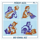 Martin Uherek - Príbehy jazzu Vol. 2 /  Ako vznikal jazz