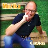 Vlado Olejka - Muzika