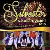 Kollárovci - Silvester s Kollárovcami 2013
