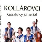 Kollárovci - Goraľu či ne žaľ (DVD)