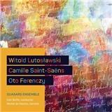 W. Lutosławski, C. Saint-Saëns, O. Ferenczy - Quasars Ensemble