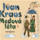 Kraus Ivan - Medová léta (MP3-CD)