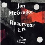 Brousek Otakar Mcgregor - Rezervoár č.13