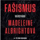 Táňa Fischerová Albrightová - Fašizmus - Varování (MP3-CD)
