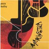 Maringotka - Poza Bučky