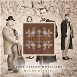 Mucha Quartet - Štyria hudci