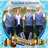 Podzoborskí heligonkári - Tam pod Zoborom