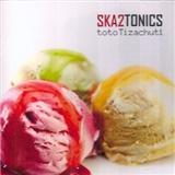 Ska2tonics - Toto ti zachutí