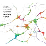 Michal Zaborski quartet - Feeling Earth