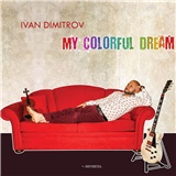 Ivan Dimitrov - My Colorful Dream