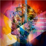 P!nk - Hurts 2be human (Vinyl)