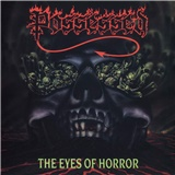 Possessed - The Eyes of Horror 2019 (Vinyl)