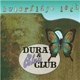 Dura & Blues Club - Buterfláje lecá