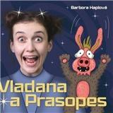 Tereza Dočkalová - Vladana a prasopes