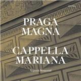 VAR - Praga Rosa Bohemiae - Music of Renaissance Prague - Cappella Marianna