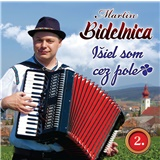 Martin Bidelnica - Išiel som cez pole 2