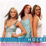 Holki - Ať to neskončí