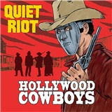 Quiet Riot - Hollywood Cowboys (Vinyl)