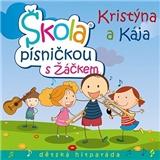 Kristýna a Kája - Škola písničkou s žáčkem