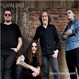 Livin Free - Voices from beyond