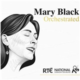 Mary Black - Rte National Symphony Orchestra - Mary Black Orchestrated