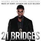 OST - 21 Bridges - Music by Henry Jackman & Alex Belcher