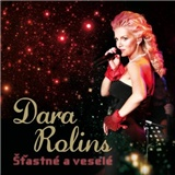 Dara Rolins - Šťastné a veselé