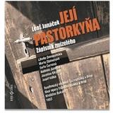 Leoš Janáček - Její pastorkyňa / Zápisník z mrtvého domu (2CD)