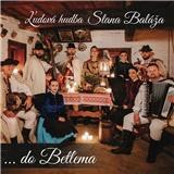 Ľudová hudba Stana Baláža - ...do Betľema