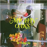 Mighty Oaks - All Things Go (Vinyl)