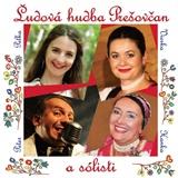 Ľudová hudba Prešovčan a sólisti - Ľudová hudba Prešovčan a sólisti