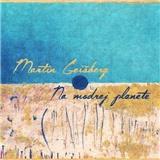 Martin Geišberg - Na modrej planéte