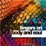 Lingers On - Body & Soul