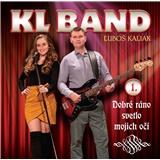 KL Band - Dobré ráno svetlo mojich očí 1