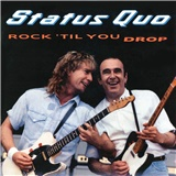 Status Quo - Rock 'Til You Drop (Deluxe edition)