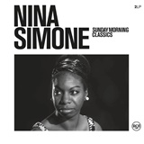 Nina Simone - Sunday Morning Classics (Vinyl)