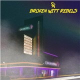 Broken Witt Rebels - Ok Hotel