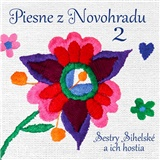 Sestry Sihelské a ich hostia - Piesne z Novohradu 2