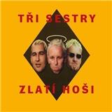 Tři sestry - Zlatí hosti (Vinyl)