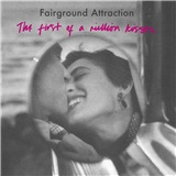 Fairground Attraction - First of a Million Kisses