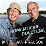 Jan & Ivan Krausovi - Romantická dovolená
