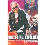 Michal David - Lucerna (DVD)